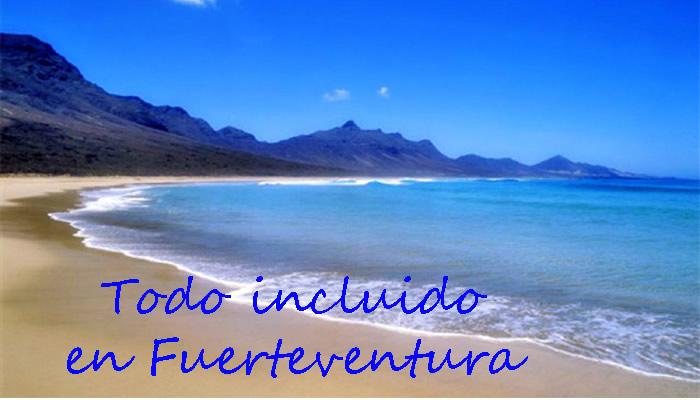 Todo incluido en Fuerteventura